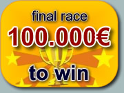final race 100.000€ to win